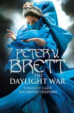 The Daylight War (The Demon Cycle, #3)