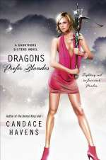Dragons Prefer Blondes (Caruthers Sisters, #2)