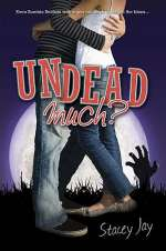 Undead Much? (Megan Berry, Zombie Settler, #2)