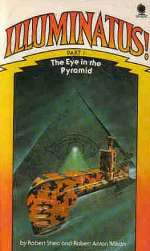 The Eye in the Pyramid (The Illuminatus! Trilogy #1)