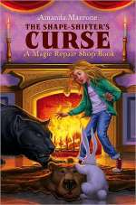 The Shape-Shifter's Curse (The Magic Repair Shop Chronicles, #2)