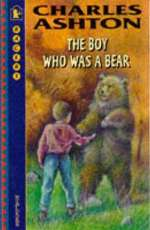 The Boy Who Was a Bear