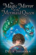 The Magic Mirror of the Mermaid Queen (Neef, #2)