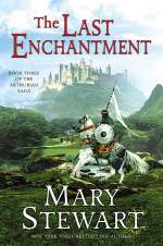 The Last Enchantment (Merlin / The Arthurian Saga, #3)