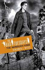 The Nonsuch King (The Bad Tuesdays, #4)