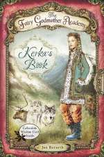 Kerka's Book (The Fairy Godmother Academy, #2)