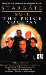 The Price You Pay (Stargate SG-1 (Ashley McConnell), #2)