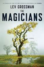 The Magicians (The Magicians Trilogy, #1)