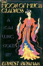 The Moon of Much Gladness, Related by Kai Lung (Kai Lung, #4)