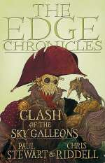 Clash of the Sky Galleons (The Edge Chronicles: Quint Saga, #3)