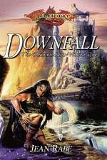 Downfall (Dragonlance: The Dhamon Saga #1)