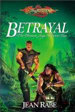 Betrayal (Dragonlance: The Dhamon Saga #2)