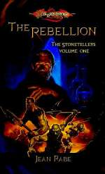 The Rebellion (Dragonlance: The Stonetellers #1)