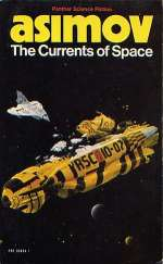 The Currents of Space (Galactic Empire, #3)