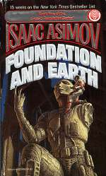 Foundation and Earth (Extended Foundation series, #2)