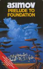 Prelude to Foundation (Extended Foundation series, #3)