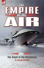 The Angel of the Revolution (The Angel of the Revolution / The Empire of the Air, #1)