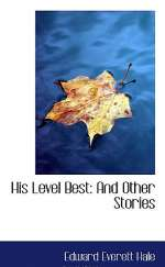 His Level Best and Other Stories