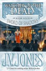 Watcher of the Dead (Sword of Shadows #4)