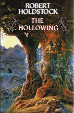The Hollowing (Mythago Cycle, #3)