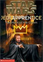 The Mark of the Crown (Star Wars: Jedi Apprentice, #4)