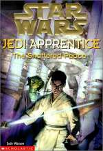 The Shattered Peace (Star Wars: Jedi Apprentice, #10)