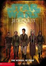 The School of Fear (Star Wars: Jedi Quest #5)