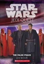 The False Peace (Star Wars: Jedi Quest #9)