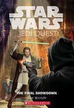 The Final Showdown (Star Wars: Jedi Quest #10)