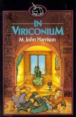 In Viriconium (The Tales of Viriconium, #3)