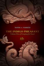 The Indigo Pheasant (Longing for Yount, #2)