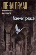 Forever Peace (The Forever War series, #2)