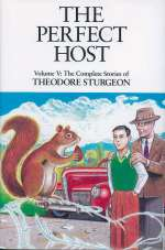 The Perfect Host (The Complete Stories of Theodore Sturgeon, #5)