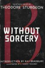 Without Sorcery
