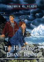 The Haunting of Drang Island (Northern Frights, #2)