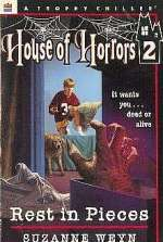 Rest in Pieces (House of Horrors, #2)
