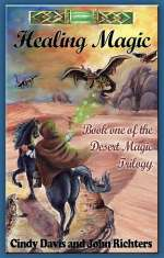 Healing Magic (The Desert Magic Trilogy, #1)