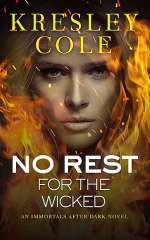 No Rest for the Wicked (The Immortals After Dark #2)