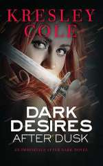 Dark Desires After Dusk (The Immortals After Dark #5)