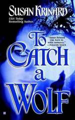 To Catch a Wolf (Historical Werewolf Series, #4)