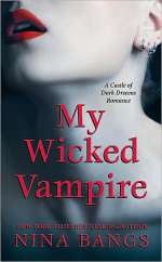 My Wicked Vampire (The Castle of Dark Dreams, #4)