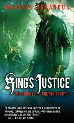 King's Justice (The Knights of Breton Court, #2)