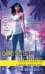 Ghosts and Echoes (Shadows Inquiries, #2)