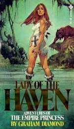 Lady of the Haven (Adventures of the Empire Princess, #1)