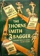 The Thorne Smith 3-Bagger