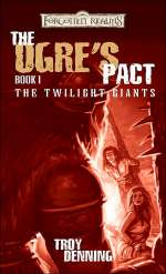 The Ogre's Pact (Forgotten Realms: The Twilight Giants, #1)