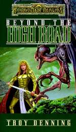 Beyond the High Road (Forgotten Realms: The Cormyr Saga #2)