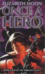 Once a Hero (Esmay Suiza #1)