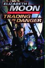 Trading in Danger (Vatta's War #1)