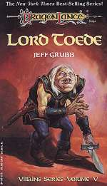 Lord Toede (Dragonlance: Villains Series, #5)